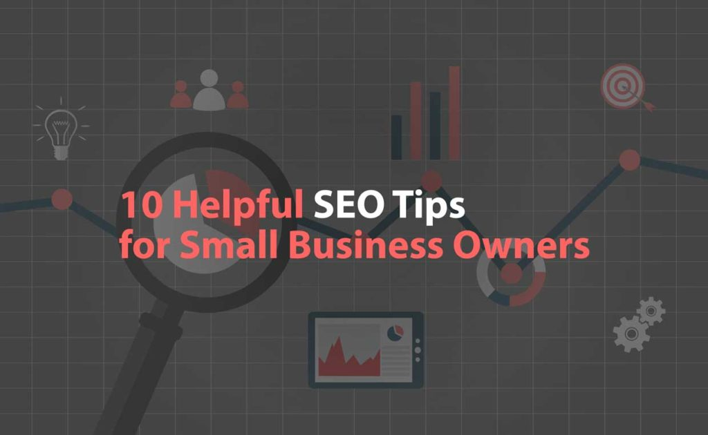 Helpful SEO Tips for Small Business Owners