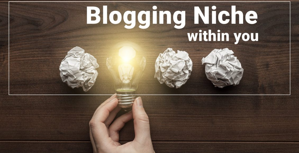 Blogging Niche within You