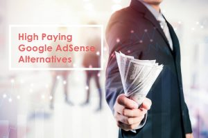 High paying Google AdSense alternatives